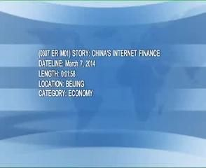 News video: (0307 ER M01)  CHINAS INTERNET FINANCE
